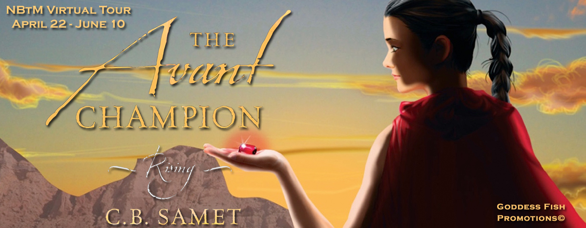 #Interview with C.B. Samet, author of The Avant Champion Rising