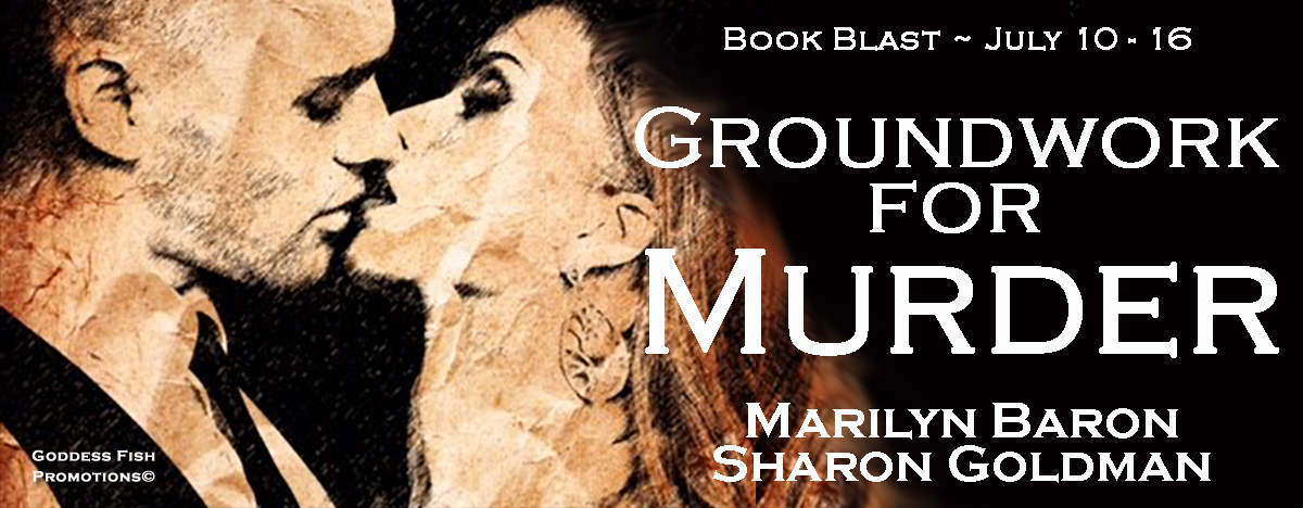 #BookBlast Groundwork for Murder by Marilyn Baron and Sharon Goldman with Giveaway