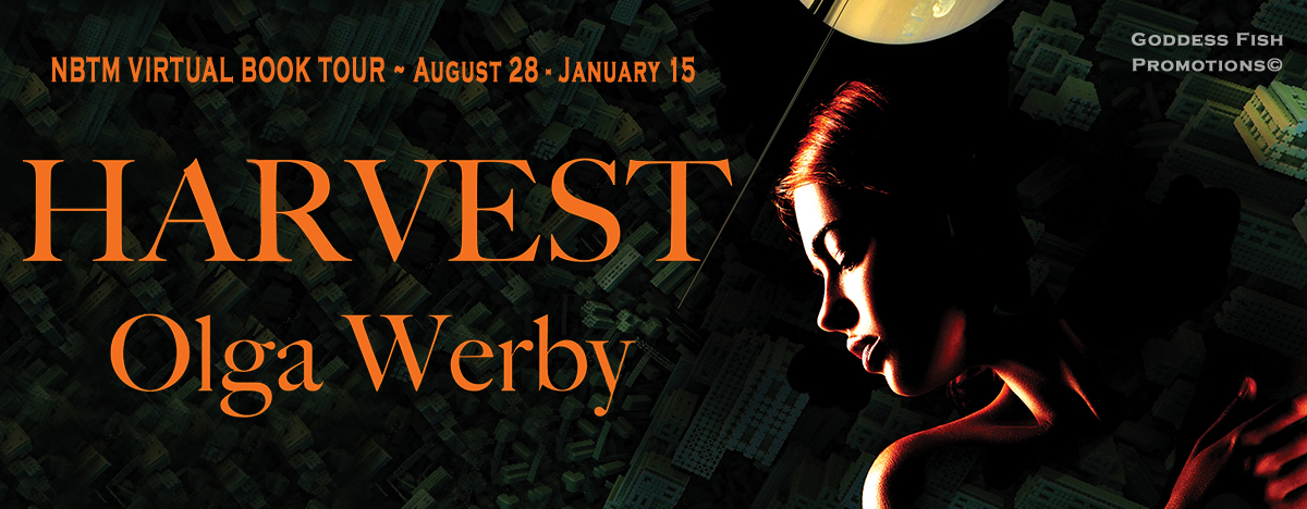 #Interview with Olga Werby, author of Harvest with #Giveaway