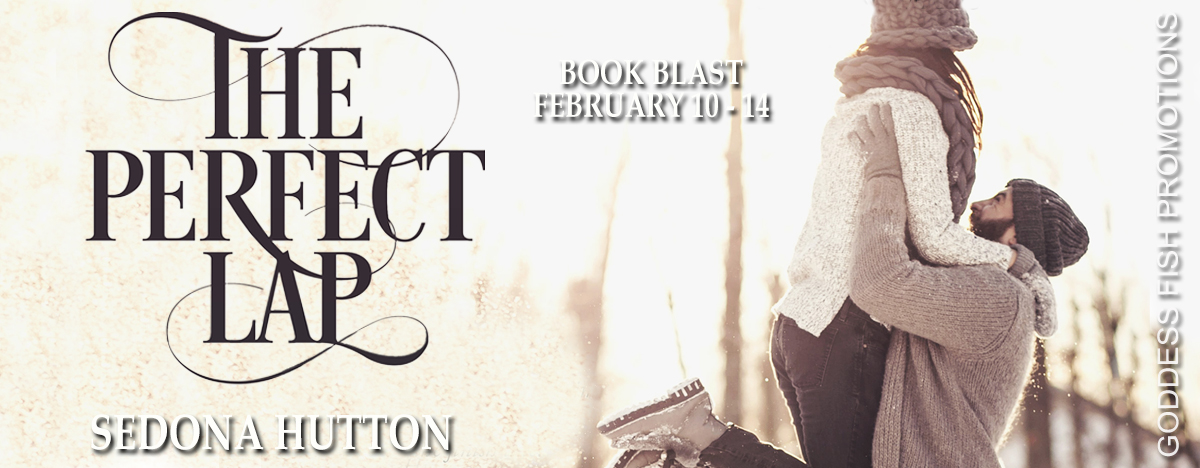 #BookBlast The Perfect Lap by Sedona Hutton with #Giveaway