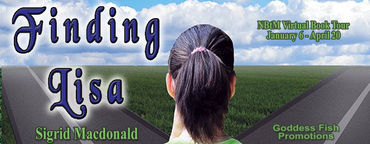 #Interview with Sigrid Macdonald, author of Finding Lisa with #Giveaway