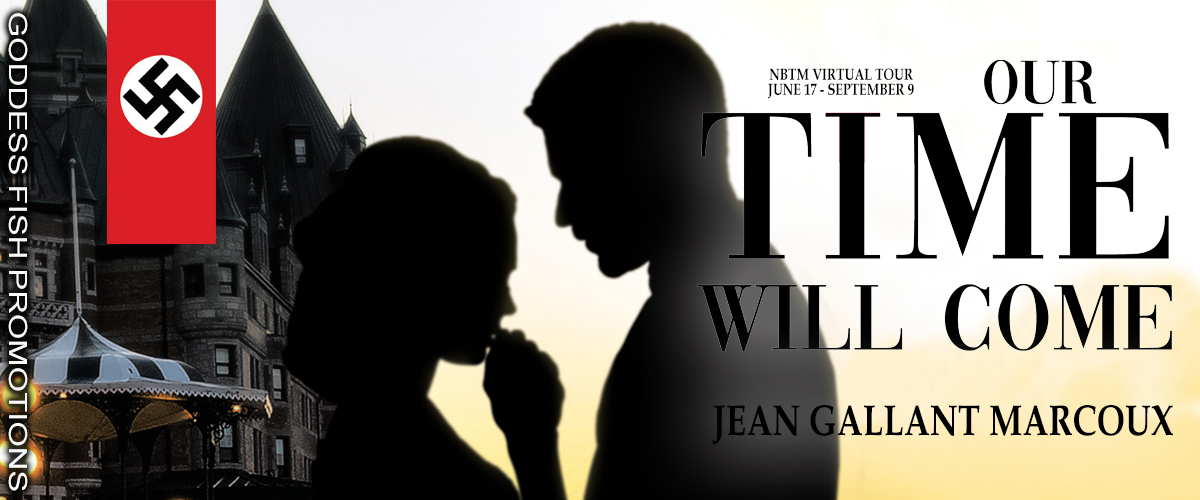 #Interview with Jean Gallant Marcoux, author of Our Time Will Come with #Giveaway