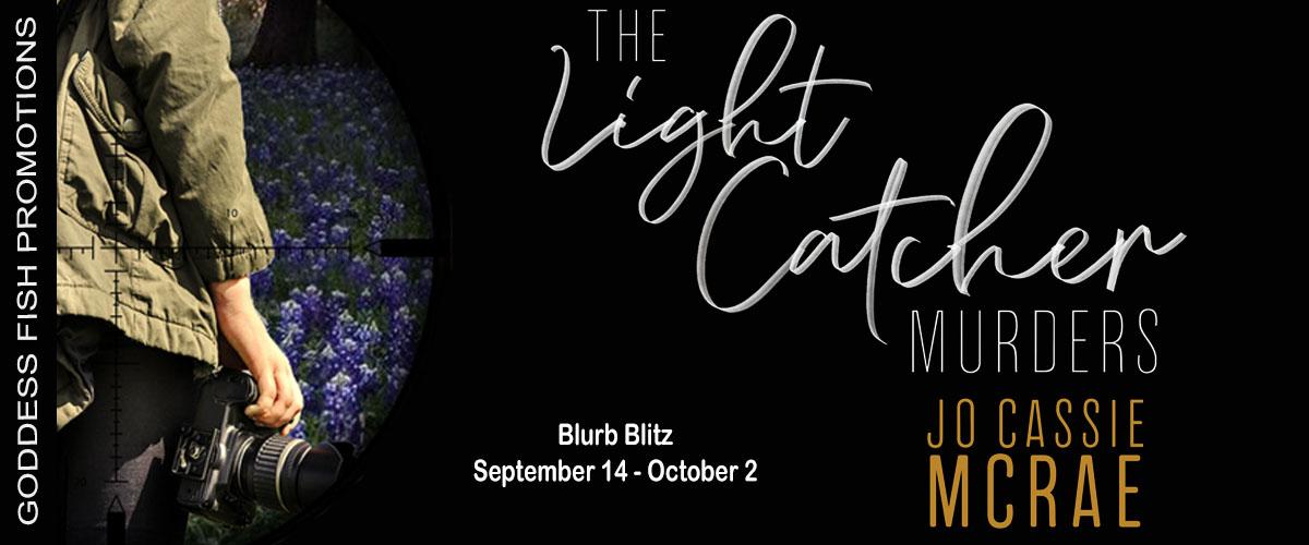 The Light Catcher Murders by Jo Cassie McRae