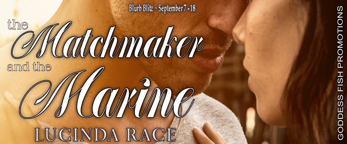 The Matchmaker and the Marine by Lucinda Race
