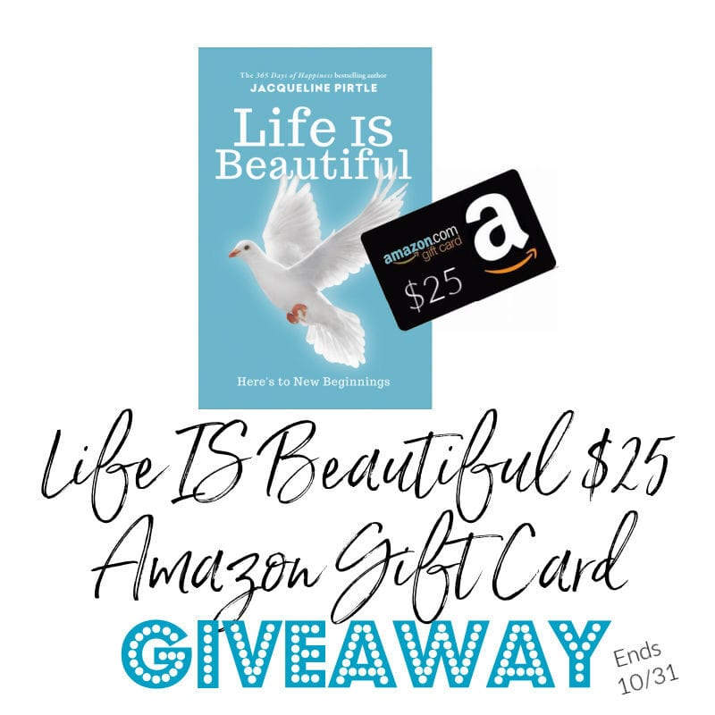 Life Is Beautiful $25 Amazon Gift Card #Giveaway Ends 10/31 @FreakyHealer @las930