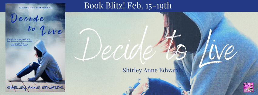 #BookBlast Decide to Live by Shirley Anne Edwards