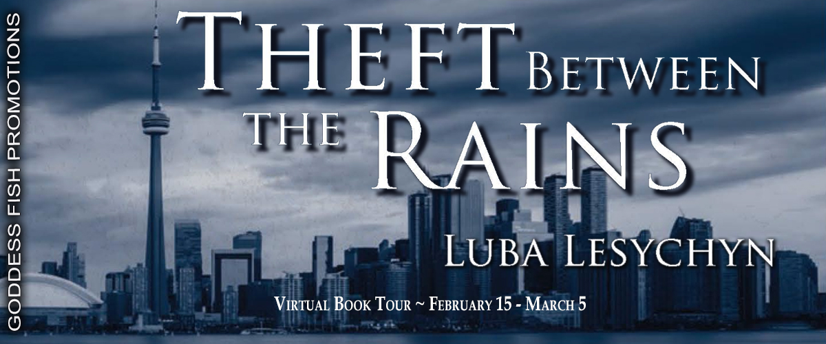 Interview with Luba Lesychyn, author of Theft Between the Rains with #Giveaway
