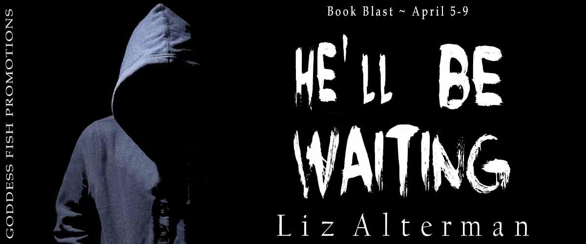 #BookBlast He'll Be Waiting by Liz Alterman
