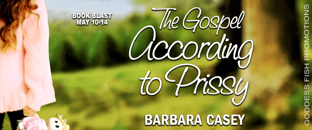 #BookBlast The Gospel According to Prissy by Barbara Casey with #Giveaway