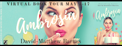 Interview with David-Matthew Barnes, author of Ambrosia, with #Giveaway