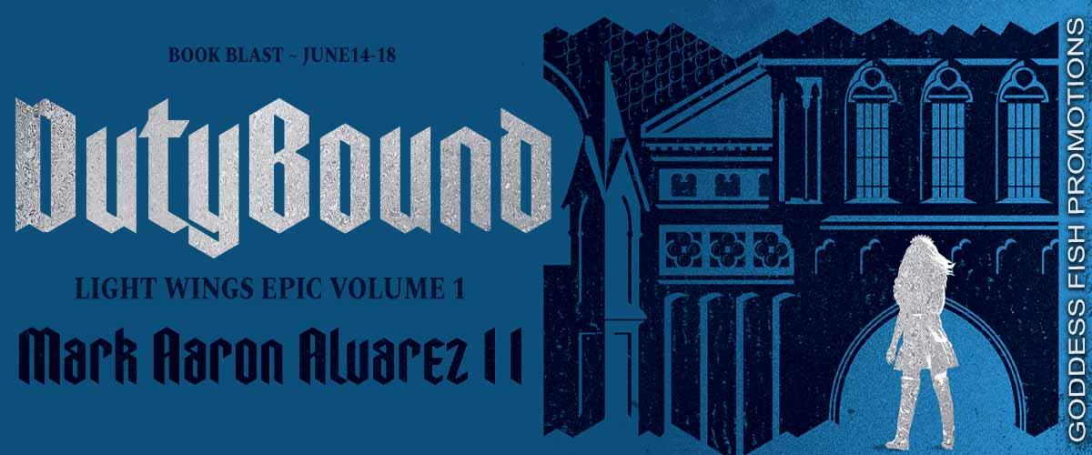 #BookBlast Dutybound by Mark A. Alvarez II with #Giveaway