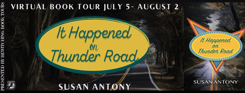Interview with Susan Antony, author of It Happened on Thunder Road with #Giveaway