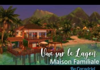 ▷ Maison Familiale 'Vue sur le Lagon' Sans CC