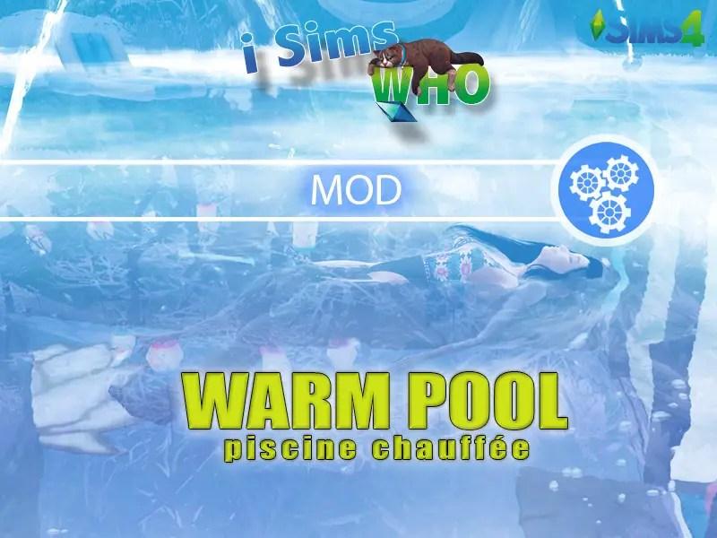▷ Mod Warm Pool par iSimsWho
