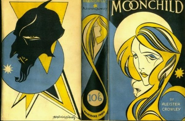 La vanguardista portada de la primera edición de Moonchild, pugna entre luz y el caos con el marco del anticristo, para 1929