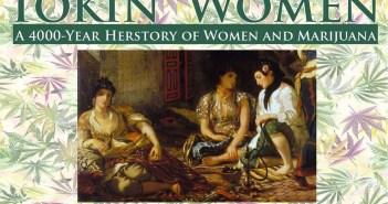 Women and Marijuana: Tokin' Women