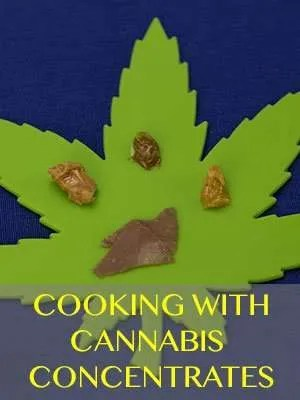 Cooking with Marijuana Concentrates: Kief and Hash