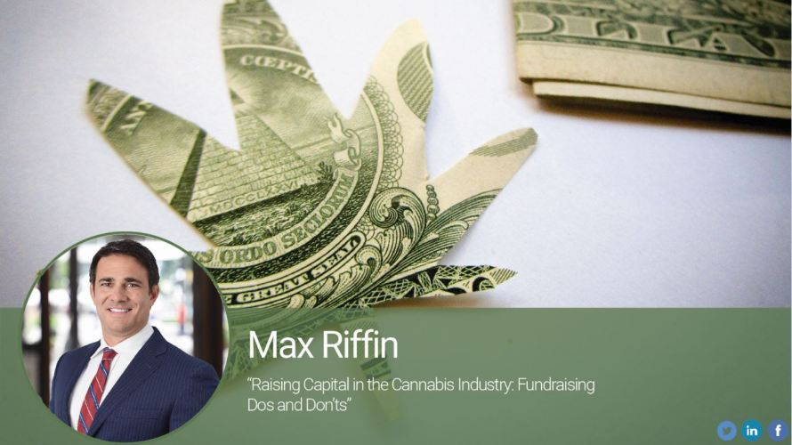 Raising Capital in the Cannabis Industry: Fundraising Dos and Don'ts