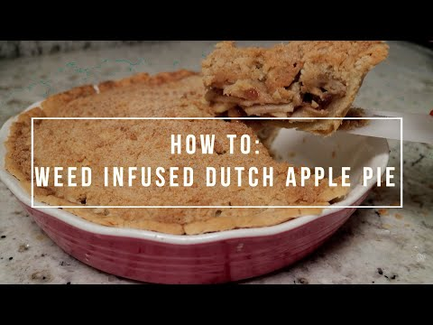 Cannabis Infused Dutch Apple Pie