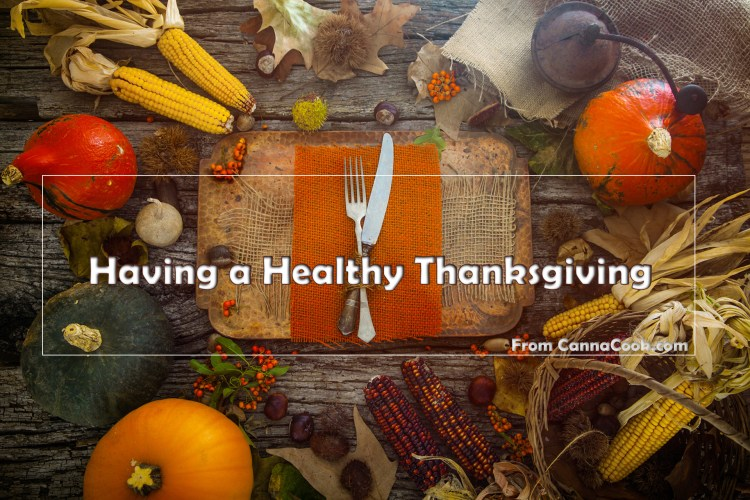 Have A Healthy Thanksgiving from CannaCook