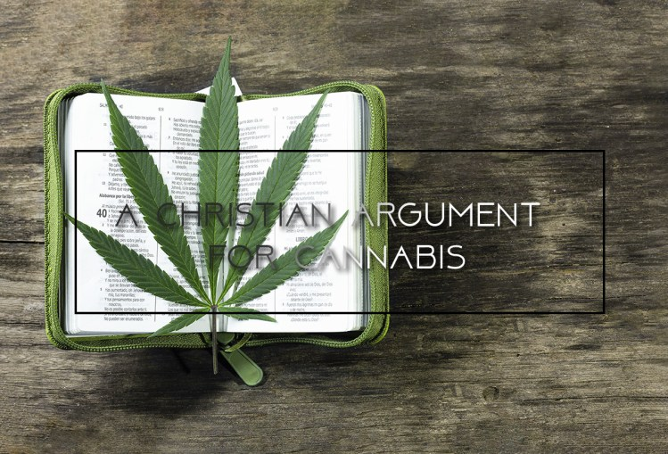A Christian Argument for Cannabis