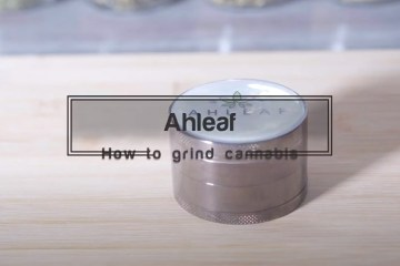 Tips For Grinding Cannabis