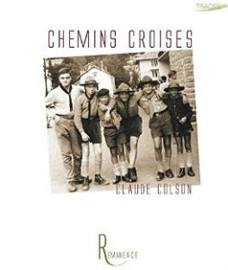 Chemins Croisés de Claude Colson
