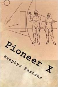 Pioneer X de Menphys Sextans