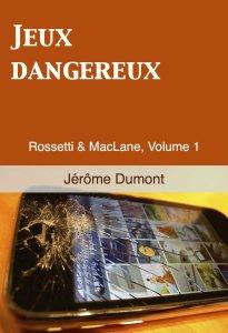 Jeux dangereux de Jérôme Dumont