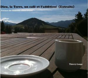 dieu-la-terre-un-cafe-et-laddition-de-thierry-louge
