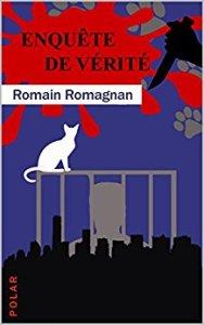 Romain Romagnan_Enquete de vérité