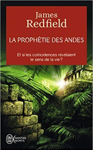 James Redfield_La prophétie des Andes