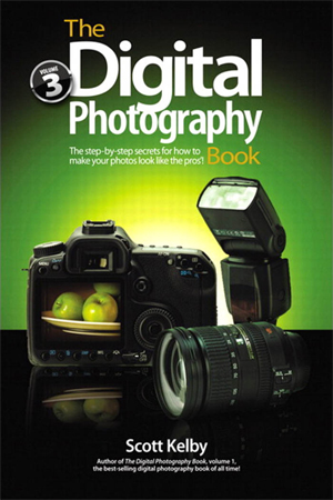 Scott Kelby's Digital Photography Book, Vol. 3