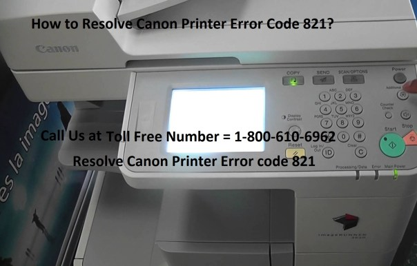 Resolve Canon Error Code 821