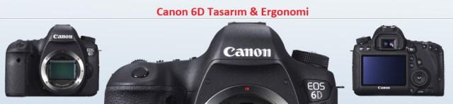 canon 6d tasarım