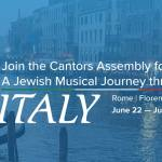 CA 2020 Mission: A Jewish Musical Journey Trough Italy