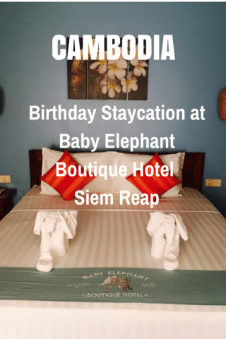 Staycation at Baby Elephant Boutique Hotel in Siem Reap, Cambodia