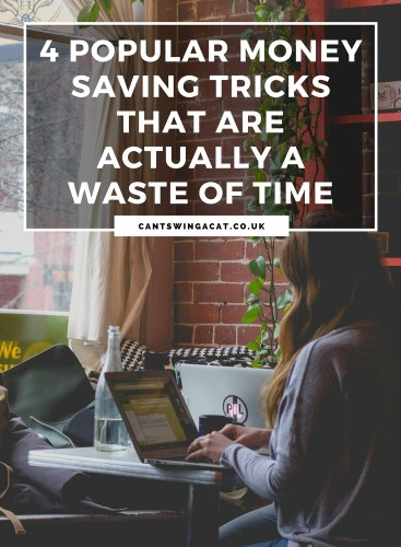 4 Popular Money Saving Tricks That Are Actually A Waste Of Time