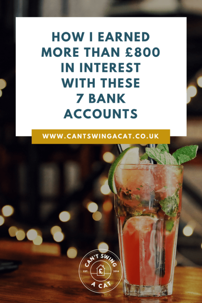 How I Earned More Than £800 In Interest With These 7 Bank Accounts!