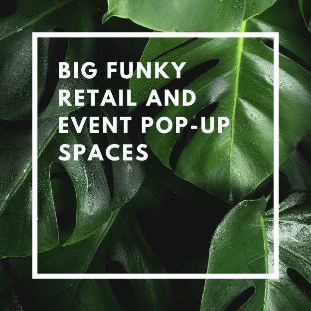 big funky retail and event pop-up spaces