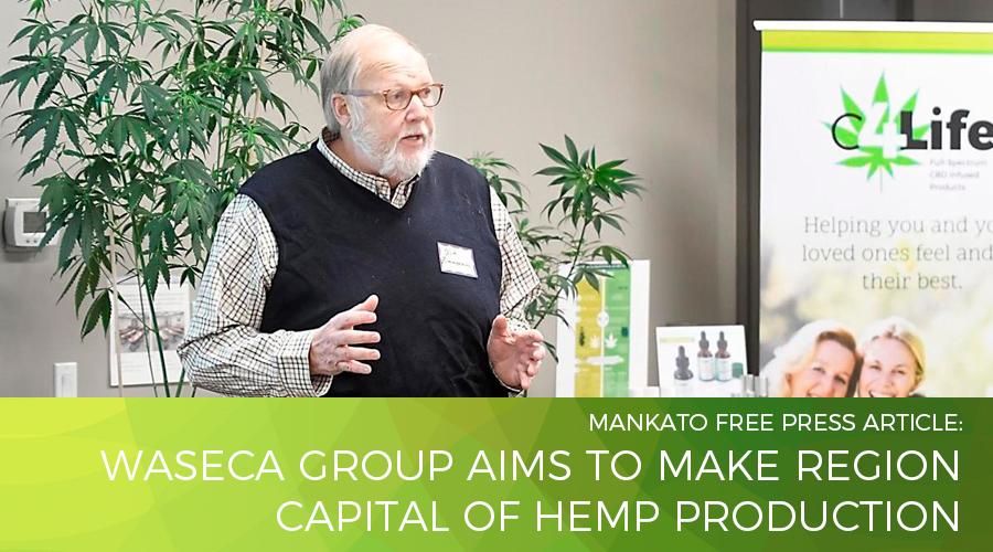 Waseca group aims to make region capital of hemp production