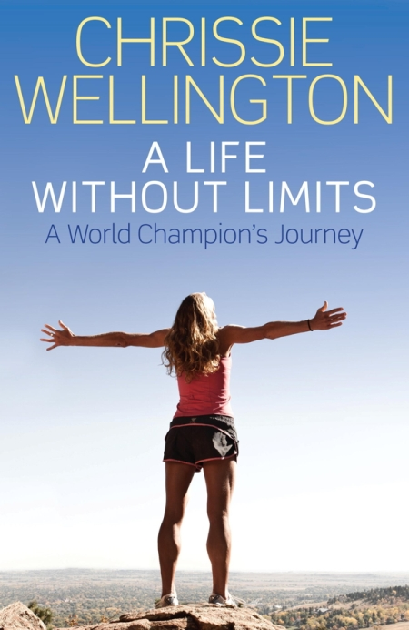 A Life Without Limits: A World Champion's Journey - Chrissie Wellington cover