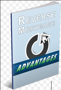Advantages of Reverse Mortgage