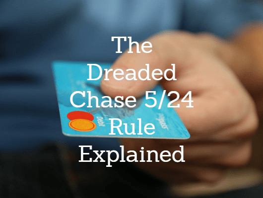 Chase 5/24 Rule & How to Get Around It