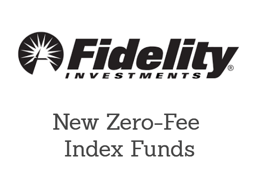 World's First Zero-Fee Index Funds Announced By Fidelity