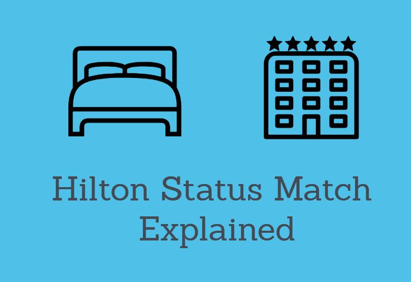 Hilton Status Match review