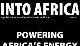 INTO AFRICA April 2017 Edition: Powering Africa's Energy Projects