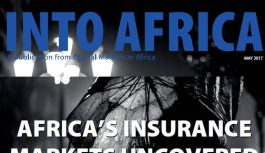 INTO AFRICA May 2017 Edition: Africa's Insurance Markets Uncovered