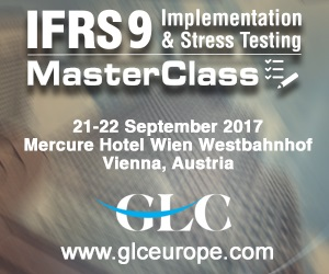 IFRS 9 Implementation and Stress Testing MasterClass, 21-22 September, 2017 – Vienna, Austria