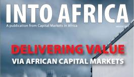 INTO AFRICA August 2017 Edition: Delivering Value via African Capital Markets